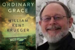 'Ordinary Grace,' William Kent Krueger (photos -- Atria Books, WilliamKentKreuger.com)