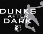 Dunks after Dark